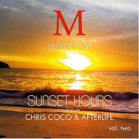 Sunset Hours, Vol. 2 - Marini's on 57 — Afterlife, Chris Coco, Chris Coco & Afterlife