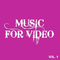 Music for Video, Vol. 1 — сборник