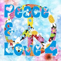 Peace & Love, Vol. 4 — сборник