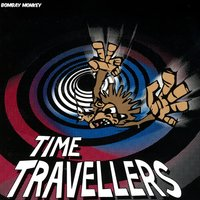 Time Travellers — Bombay Monkey