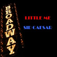 Little Me — Sid Caesar