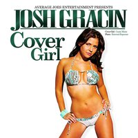 Cover Girl — Josh Gracin