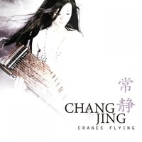 Cranes Flying — Chang Jing