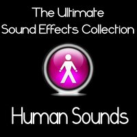 Ultimate Sound Effects Collection - Human Sounds — Dr. Sound Effects