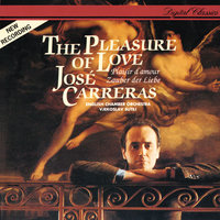 The Pleasure of Love — Jose Carreras, English Chamber Orchestra, Vjekoslav Sutej