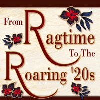 From Ragtime to the Roaring '20s — сборник