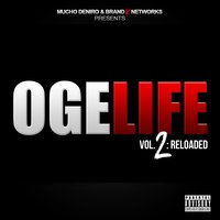 OGELIFE, Vol 2: Reloaded — BG, Bad Seed, TP, Mucho DeNiro
