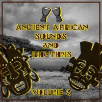 Ancient African Sounds and Rhythms, Vol.3 — сборник