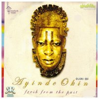 Fresh from the Past — Ayinde Okin