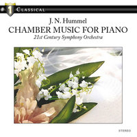J. N. Hummel: Chamber Music for Piano — 21st Century Symphony Orchestra
