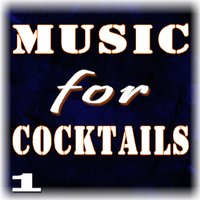 Music for Cocktails, Vol. 1 — Tony Williams