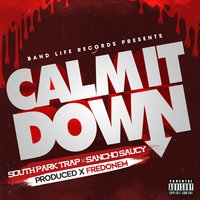 Calm It Down - Single — South Park Trap