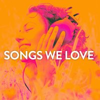 Songs We Love — сборник