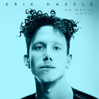 No Words — Erik Hassle