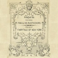 Fairytale of New York — Pandafan, Finn & His RustKickers