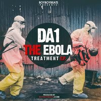The Ebola Treatment E.P — Da1