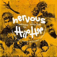 Nervous Hip Hop — Kenny Dope