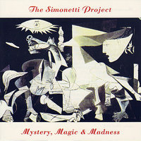 Mystery, Magic & Madness — The Simonetti Project