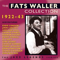 The Fats Waller Collection 1922-43 — Fats Waller