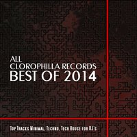 All Clorophilla Records Best of 2014 — сборник