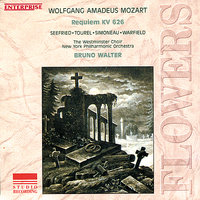 Mozart: Requiem KV 626 - Flowers — Irmgard Seefried, Bruno Walter, Leopold Simoneau, Jennie Tourel, William Warfield, The New York Philharmonic Orchestra, Вольфганг Амадей Моцарт