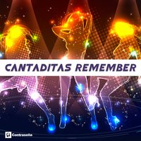 Cantaditas Remember — Head Horny's