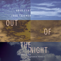 Out of the Night — Andrew Parrott, Taverner Choir