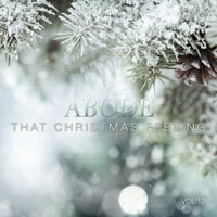 Abode: That Christmas Feeling, Vol. 10 — сборник
