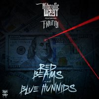Red Beams and Blue Hunnids — T-Nutty, Hidrolic West