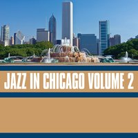 Jazz in Chicago, Vol. 2 — сборник