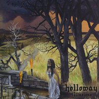 Illusions — Holloway