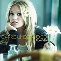Play On — Carrie Underwood