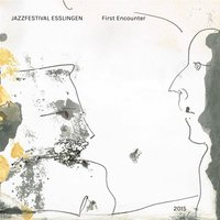 First Encounter (Jazzfestival Esslingen) — сборник