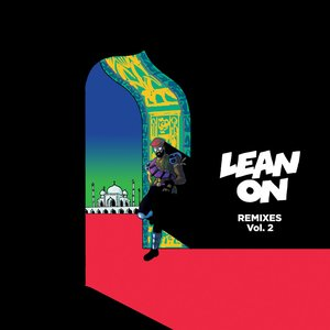 Major Lazer, DJ Snake, MØ - Lean On [feat. MØ & DJ Snake]
