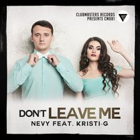 Don't Leave Me — Nevy
