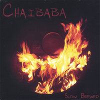 Slow  Brewed — Chaibaba