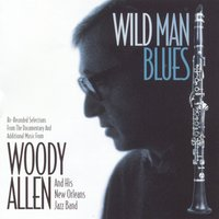 Wild Man Blues — Louis Armstrong, Woody Allen