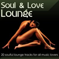 Soul & Love Lounge Vol.1 — сборник