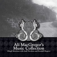 Ali MacGregor's Music Collection — Hugh Morrison, Hugh Morrison with Judi Nicolson and Kendall Rogers