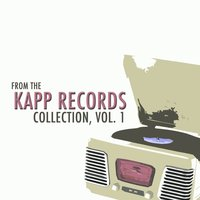 From the Kapp Records Collection, Vol. 1 — сборник