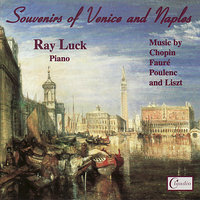 Souvenirs of Venice and Naples — Ray Luck
