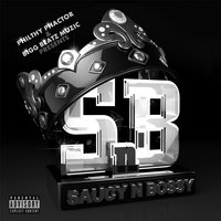 Saucy N Bossy — Philthy Phactor
