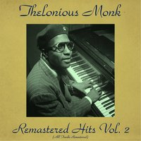 Remastered Hits, Vol. 2 — Thelonious Monk