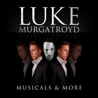 Musicals & More — Luke Murgatroyd