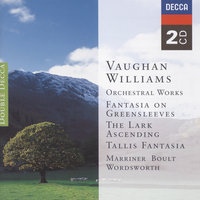 Vaughan Williams: Orchestral Works — Academy of St. Martin in the Fields, Sir Neville Marriner, The New Queen's Hall Orchestra, Barry Wordsworth, London Philharmonic Orchestra, Sir Adrian Boult