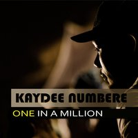 One in a Million — Kaydee Numbere