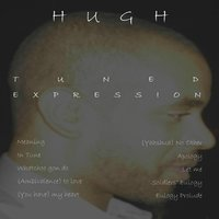 Tuned Expression — Hugh