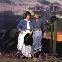One Time, One Night — Sweethearts of the Rodeo