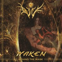 Behind the Mask — Waken