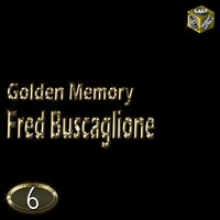 Golden Memory, Vol. 6 — Fred Buscaglione, Asternovas